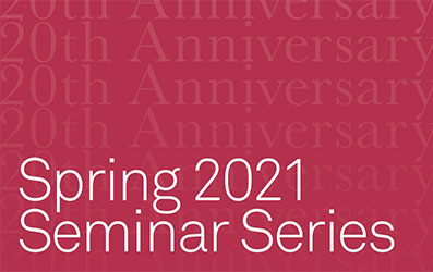 Spring 2021 Seminar Series